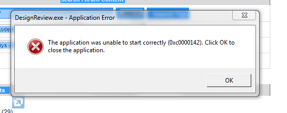 The Application was unable to start correctly - 0xc0000142 - Win 7