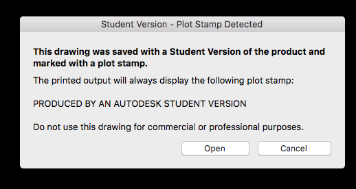 Student version warning when opening drawing in AutoCAD lt edited in