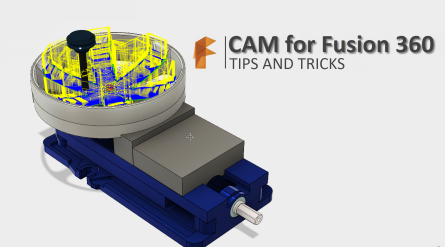 CAM for Fusion 360- Tips and Tricksv10.png