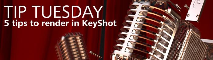 tip tuesday keyshot.jpg