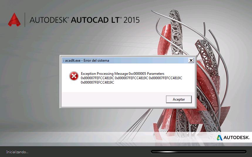 Autocad LT 2015 message error: 0xc0000005 - Autodesk