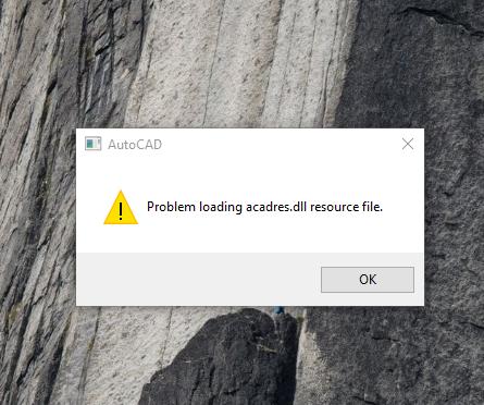 Solved: AutoCAD error: Problem loading acadres.dll resource file