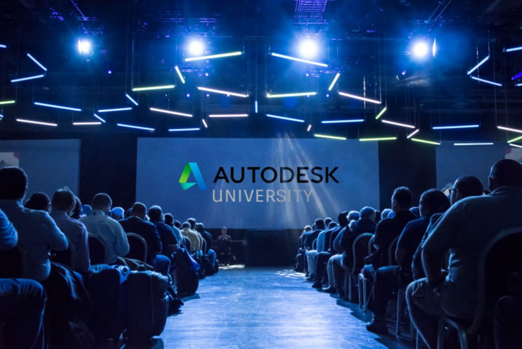 Autodesk University 2018 Recorded Sessions 4 Things You
