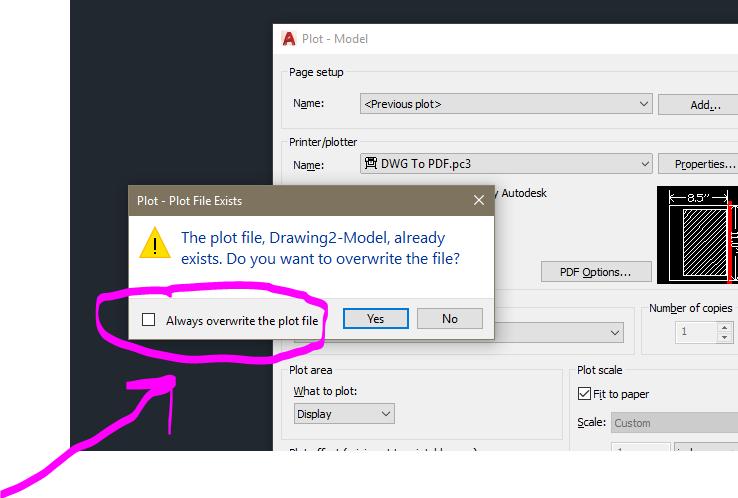 Autocad 2017 - No longer asking to overwrite existing PDF\u0027s